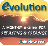 For healing and spiritual development, join evolution e-zine